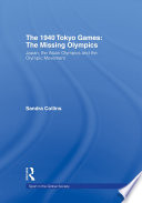 The 1940 Tokyo Games  The Missing Olympics