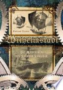 Wilhelmstadt  Die Abenteuer der Johanne deJonker  Band 1   Die Maschinen des Saladin Sansibar