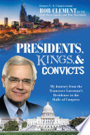 Presidents  Kings  and Convicts