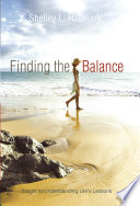 Finding The Balance Along The Path To A Better