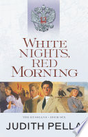 White Nights  Red Morning  The Russians Book  6