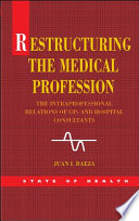 Restructuring The Medical Profession
