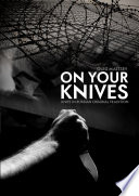 On Your Knives