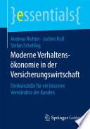 Moderne Verhaltensökonomie in der Versicherungswirtschaft