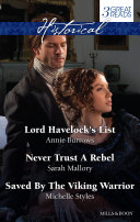 Lord Havelock's List/Never Trust A Rebel/Saved By The Viking War : wish for... lord havelock is in need...