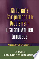 Children s Comprehension Problems in Oral and Written Language
