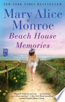 Beach House Memories