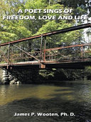 download ebook a poet sings of freedom, love and life. pdf epub
