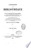 Catalogue de la bibliothèque de M. le Cte Charles de l'Escalopier...