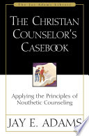 The Christian Counselor S Casebook