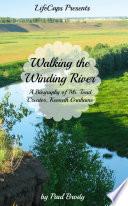 Walking the Winding River