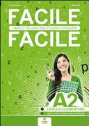 Facile facile A2. Italiano per studenti stranieri. A2 livello elementare