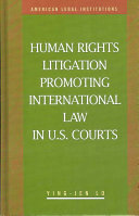 Human Rights Litigation Promoting International Law in U S  Courts