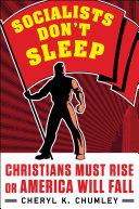 Socialists Don't Sleep Book