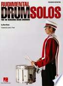 Rudimental Drum Solos for the Marching Snare Drummer  Music Instruction