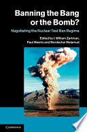 Banning the Bang or the Bomb