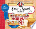 Our Favorite Soup   Bread Recipes