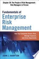 Fundamentals of Enterprise Risk Management Chapter 28  The People of Risk Management   Risk Managers in Person