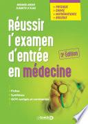illustration du livre Réussir l'examen d'entrée en médecine