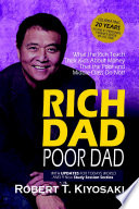 Rich Dad Poor Dad - What the Rich Teach Their Kids About Money
