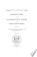 Documentary History of the Constitution of the United States of America  1786 1870