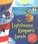 The Lighthouse Keeper s Lunch  40th Anniversary Ed Ition