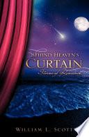 Behind Heaven S Curtain