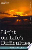 Light on Life s Difficulties