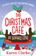 The Christmas Cafe at Seashell Cove Book PDF