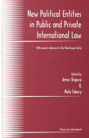 New Political Entities in Public and Private International Law