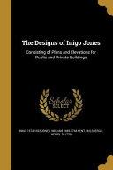 DESIGNS OF INIGO JONES