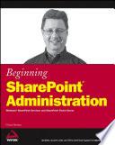 Beginning SharePoint Administration
