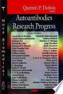 Autoantibodies Research Progress book