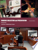 Evidence Collection and Presentation     2nd Edition