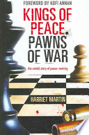 Kings of Peace Pawns of War