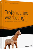 Trojanisches Marketing® II