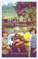 Mother  a Memoir Book PDF