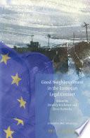 Good Neighbourliness in the European Legal Context