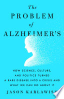 The Problem of Alzheimer s Book PDF