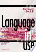 Language In Use Split Edition Intermediate Classroom book