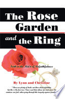The Rose Garden and the Ring