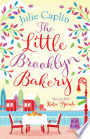 The Little Brooklyn Bakery  Romantic Escapes  Book 2