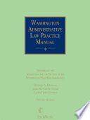Washington Administrative Law Practice Manual