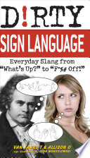 Dirty Sign Language