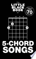 The Little Black Book of 5 Chord Songs