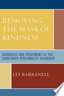 Removing the Mask of Kindness