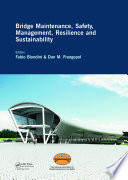 Bridge Maintenance  Safety  Management  Resilience and Sustainability