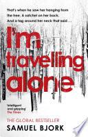 I m Travelling Alone