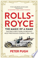 Rolls Royce  The Magic of a Name
