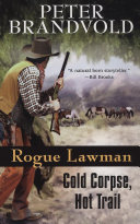 download ebook rogue lawman #3: cold corpse, hot trail pdf epub